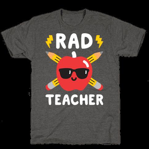Rad Teacher Mens/Unisex T-Shirt