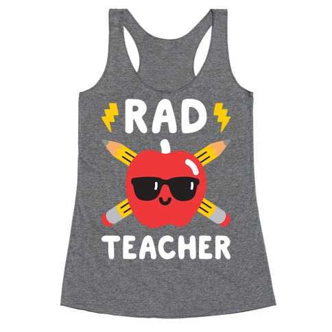 Rad Teacher Racerback Tank Top