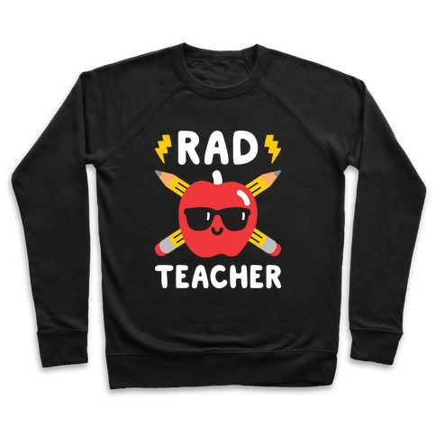 Rad Teacher Pullover