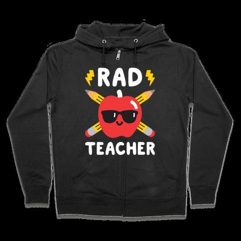 Rad Teacher Zip Hoodie