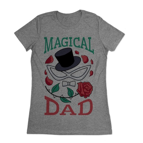 Magical Dad Womens T-Shirt