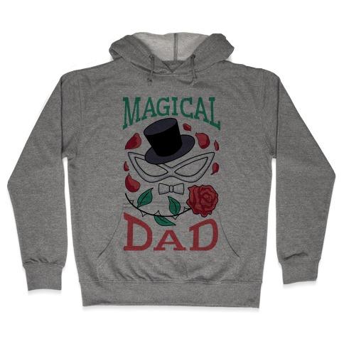 Magical Dad Hooded Sweatshirt