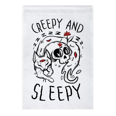 Creepy And Sleepy Garden Flag