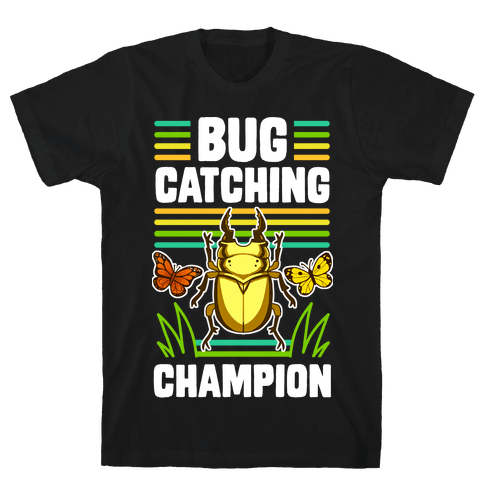 Bug Catching Champion Mens/Unisex T-Shirt