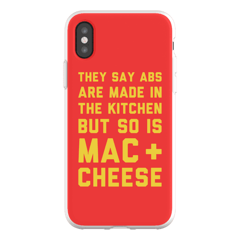 Abs Are Made In The Kitchen But So Is Mac & Cheese Phone Flexi-Case