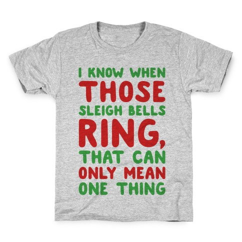 I Know When Those Sleigh Bells Ring Hotline Bling Parody Kids T-Shirt