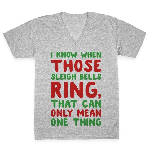 I Know When Those Sleigh Bells Ring Hotline Bling Parody V-Neck Tee Shirt