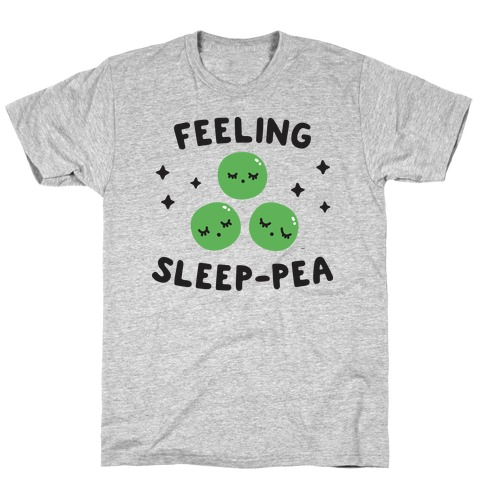 Feeling Sleep-pea T-Shirt