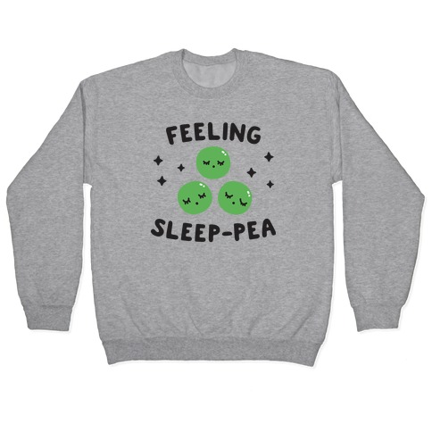 Feeling Sleep-pea Pullover