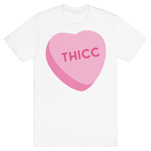 Thicc Candy Heart Mens T-Shirt
