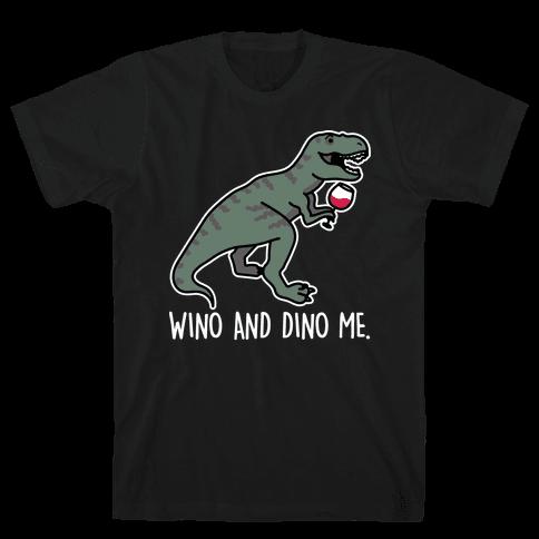 Wino And Dino Me Mens/Unisex T-Shirt