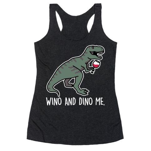 Wino And Dino Me Racerback Tank Top