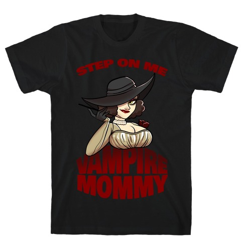 Step On Me Vampire Mommy T-Shirt