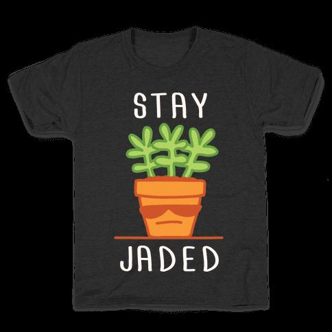 Stay Jaded Kids T-Shirt