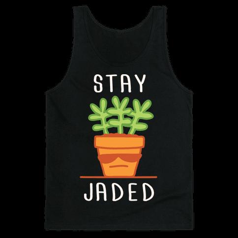Stay Jaded Tank Top
