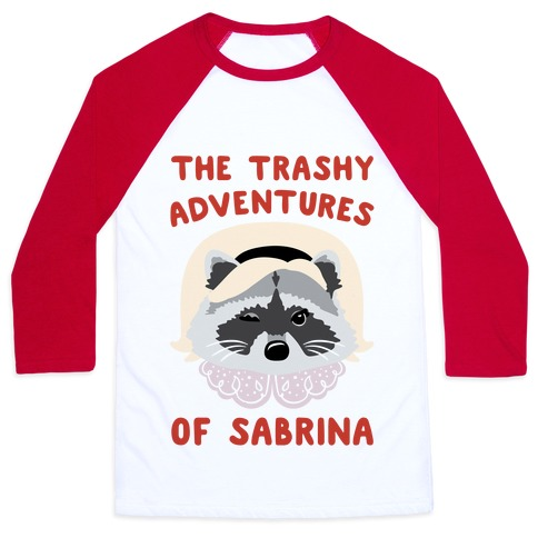 The Trashy Adventures of Sabrina Parody Baseball Tee