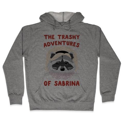 The Trashy Adventures of Sabrina Parody Hooded Sweatshirt