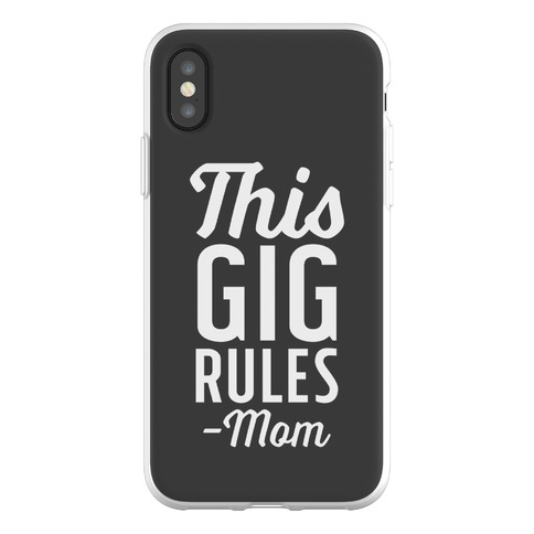 This Gig Rules Mom Phone Flexi-Case