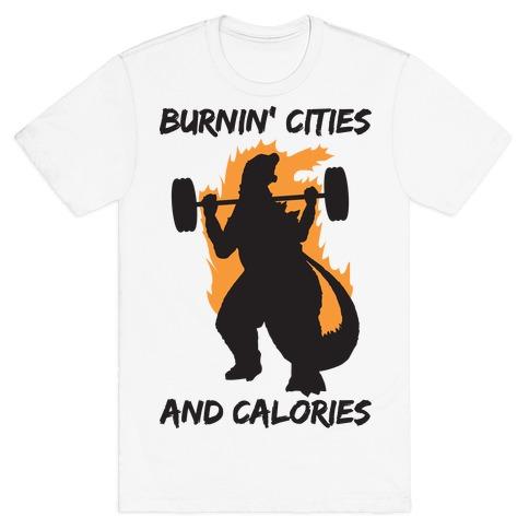 Burnin' Cities And Calories Kaiju T-Shirt
