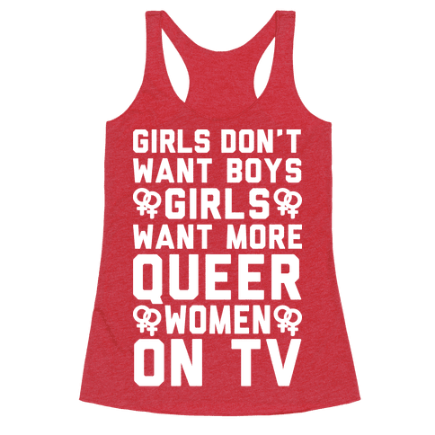 Girls Don't Want Boys Girls Want More Queer Women On Tv White Print
