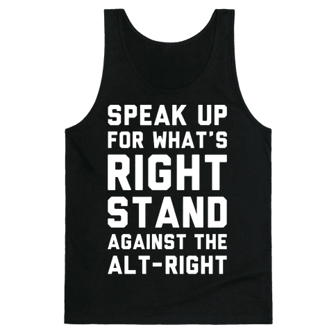 Speak Up For What's Right Stand Against The Alt-Right White Print Tank Top