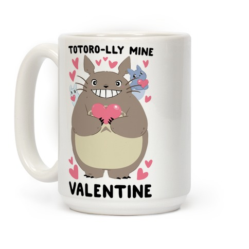 Totoro-lly Mine, Valentine Coffee Mug