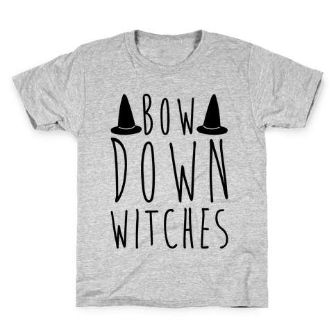 Bow Down Witches Parody Kids T-Shirt