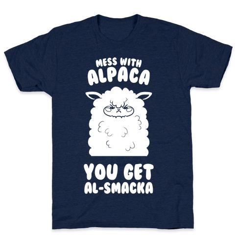 Mess with Alpaca, You Get Al-smacka T-Shirt