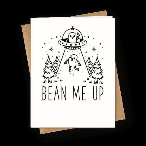 Bean Me Up Greeting Card