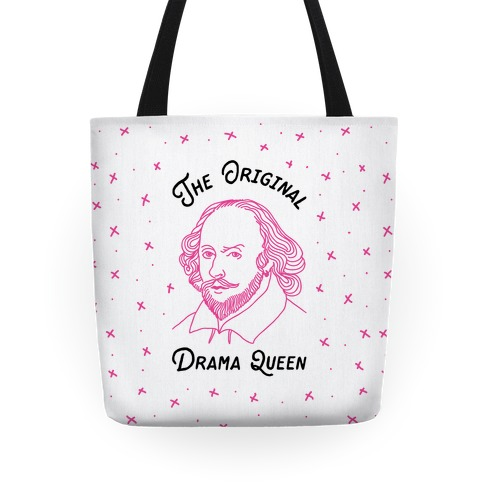 The Original Drama Queen Shakespeare Tote