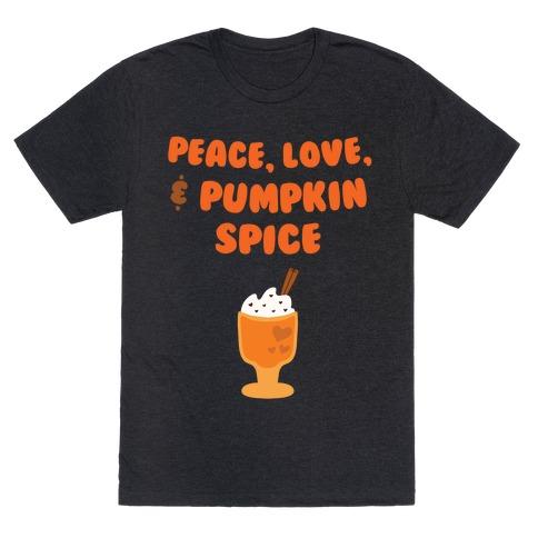 Peace, Love, & Pumpkin Spice T-Shirt