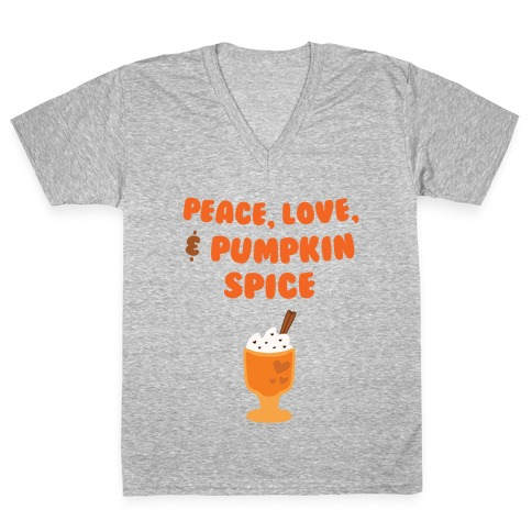 Peace, Love, & Pumpkin Spice V-Neck Tee Shirt