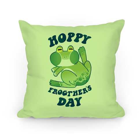 Hoppy Frogther's Day Pillow