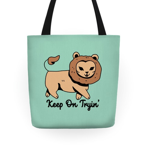 Keep On Trying Lion Tote