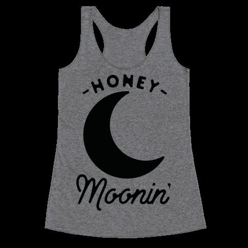 Honey Moonin' Racerback Tank Top