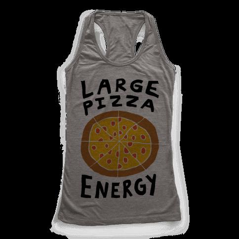 Large Pizza Energy Racerback Tank Top