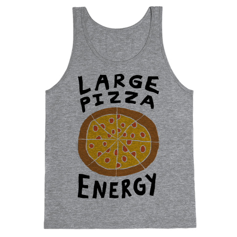 Large Pizza Energy Tank Top