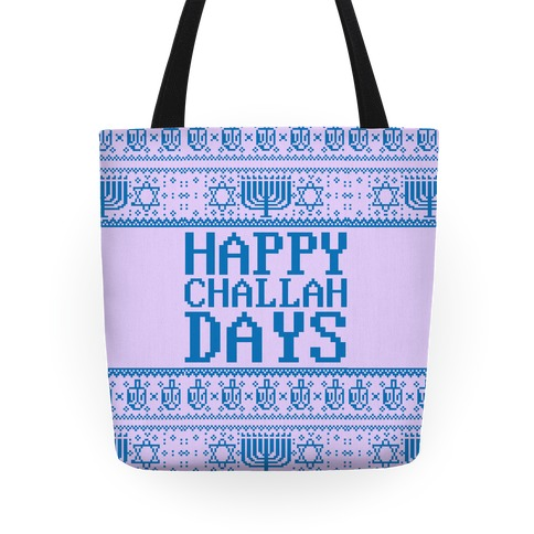 Happy Challah Days Tote