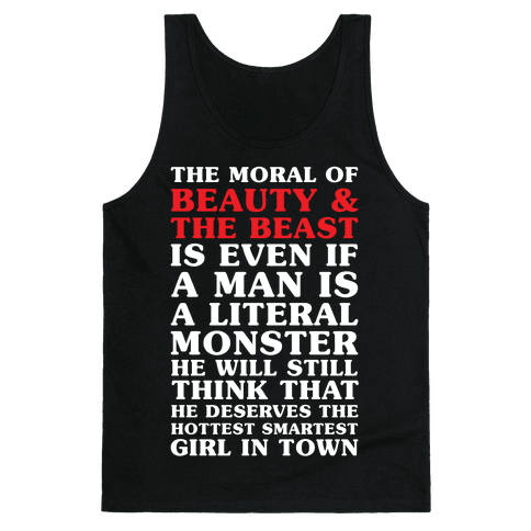 The Moral Of Beauty And The Beas Tank Top