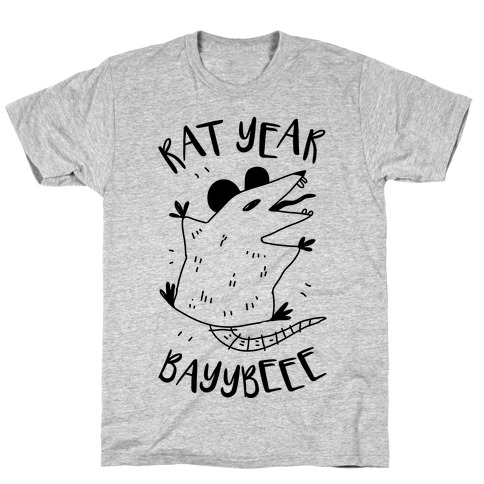 Rat Year BAYYBEEE! T-Shirt