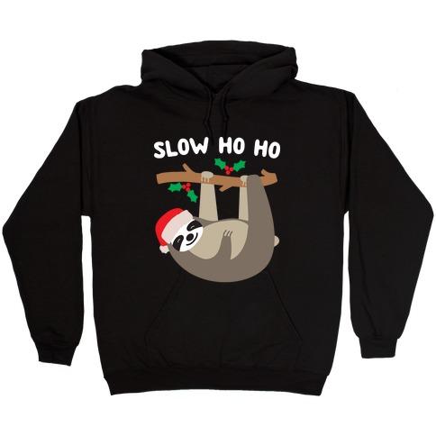 Slow Ho Ho Santa Sloth Hooded Sweatshirt
