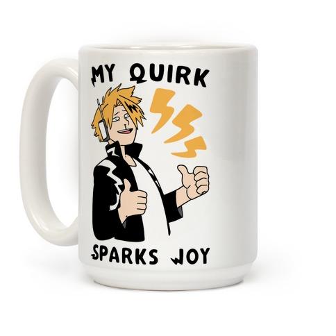 My Quirk Sparks Joy Coffee Mug