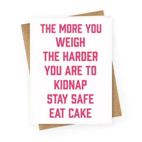 Stay Safe Eat Cake Greeting Card