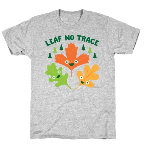 Leaf No Trace T-Shirt