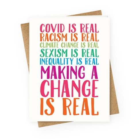 Making A Change Is Real Greeting Card