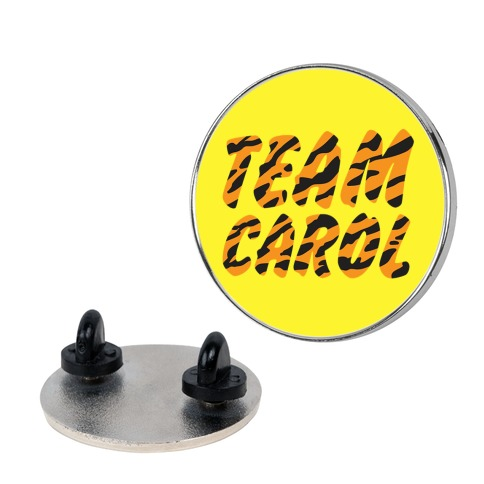 Team Carol Parody Pin