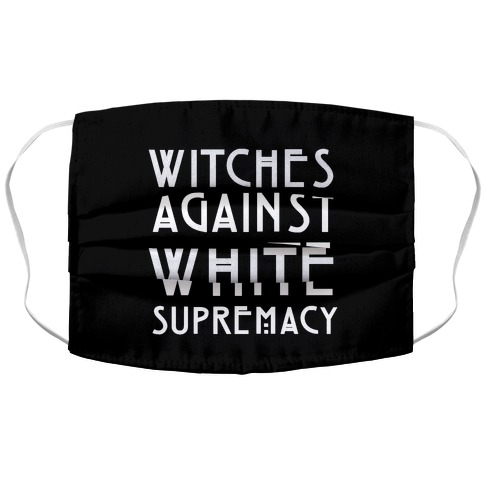 Witches Against White Supremacy White Print Accordion Face Mask