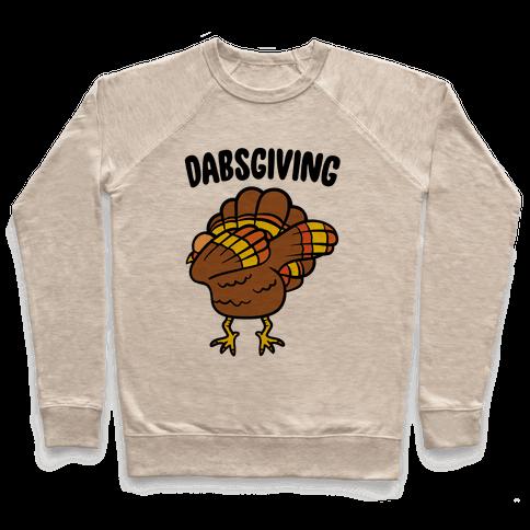 Dabsgiving Parody Pullover