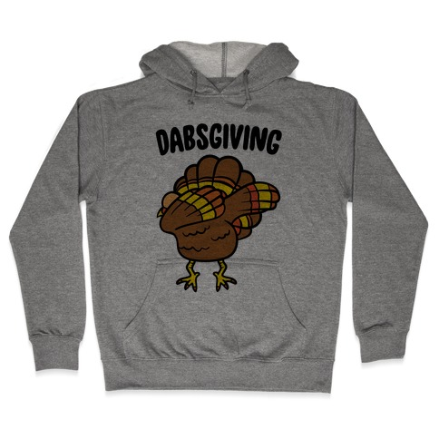 Dabsgiving Parody Hooded Sweatshirt