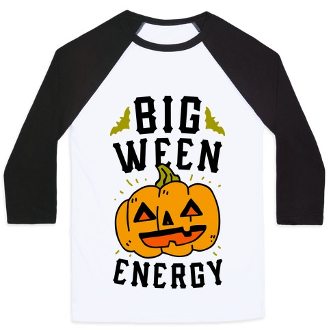Big Ween Energy Baseball Tee